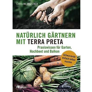 fvpk-literaturtipp-natuerlich-gaertnern-mit-terra-preta